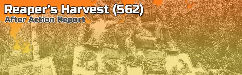 Advanced Squad Leader AAR – Reaper's Harvest (S62)