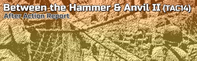 ASL AAR – Between the Anvil and the Hammer II (TAC14)