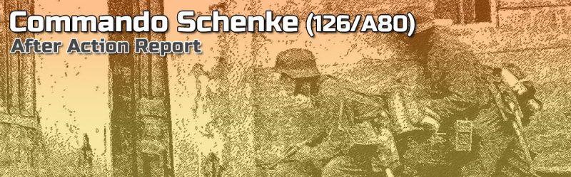 ASL AAR: Commando Schenke (126/A80)