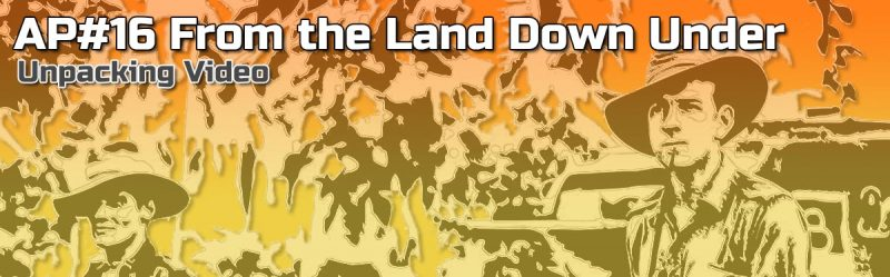 ASL Action Pack #16: From The Land Down Under Unpacking