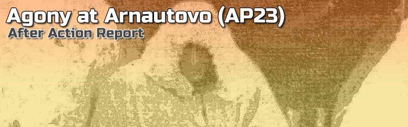 ASL AAR: Agony At Arnautovo (AP23)