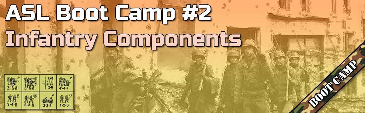 Advanced Squad Leader Boot Camp #2