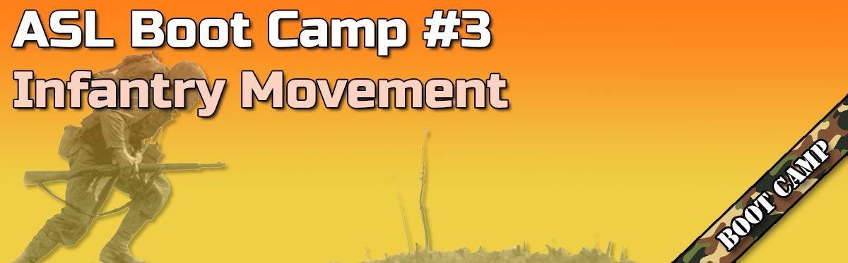 Advanced Squad Leader Boot Camp #3