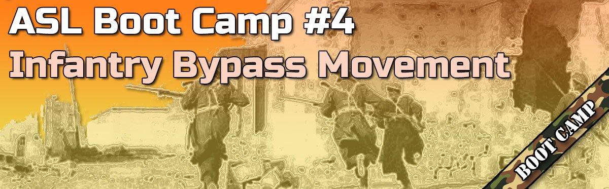 Advanced Squad Leader Boot Camp #4