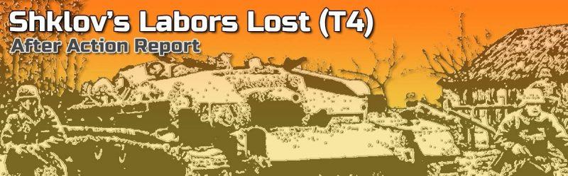 ASL AAR: Shklov's Labors Lost (T4)