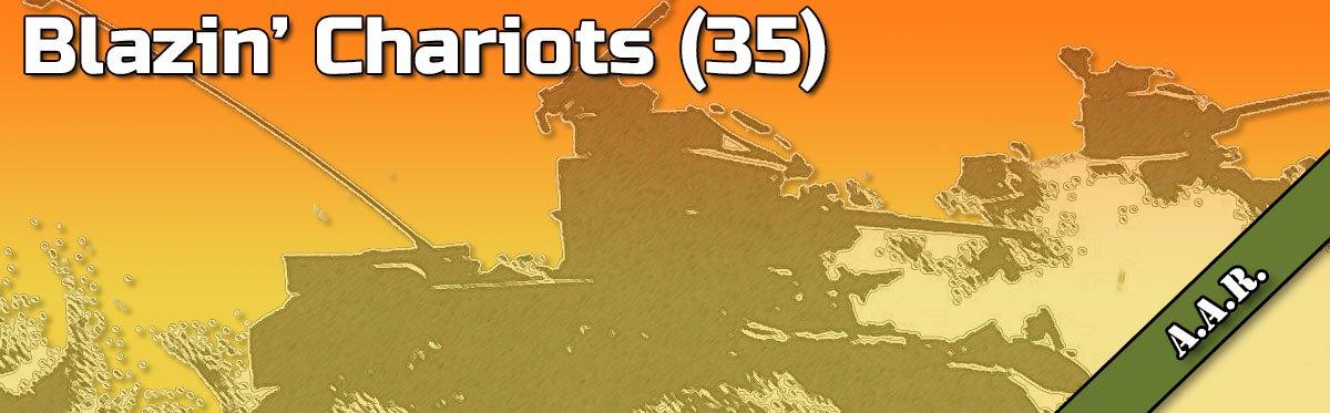 ASL AAR: Blazin' Chariots (35)