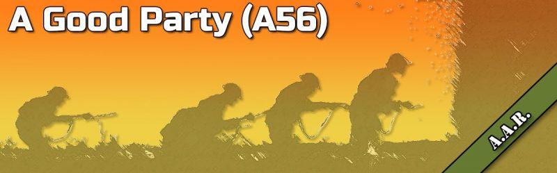 ASL AAR: A Good Party (A56)