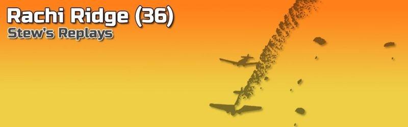 Stew's Replays: Rachi Ridge (36)