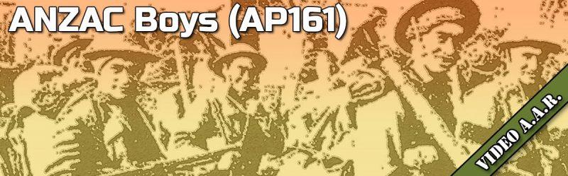 ASL AAR: ANZAC Boys (AP161)
