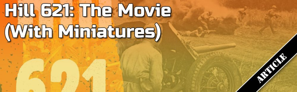 Hill 621: The Movie