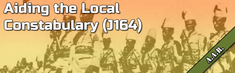 ASL AAR: Aiding the Local Constabulary (J164)