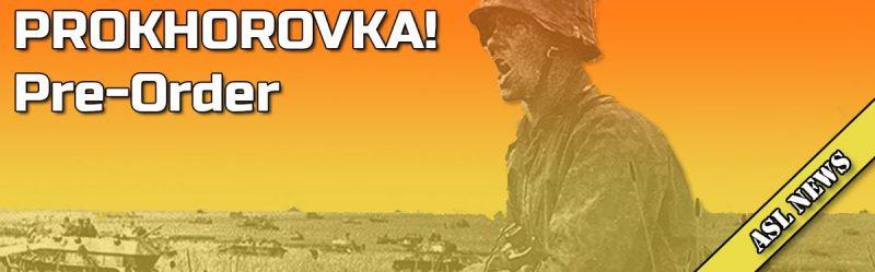 PROKHOROVKA! Pre-Order